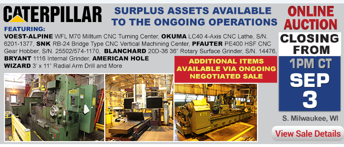 Assets Surplus to the Ongoing Operations of Caterpillar South Milwaukee