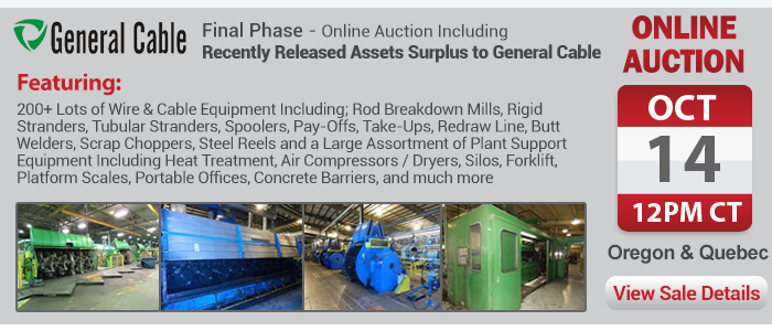 Final Phase - Online Auction Including Recently Released Assets Surplus to General Cable