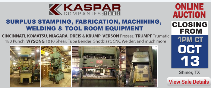 Kaspar Companies – Surplus Stamping, Fabrication, Machining, Welding & Tool Room Equipment