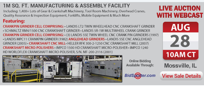 Live Webcast Auction - Crankshaft, Gear, and Plant Support Equipment